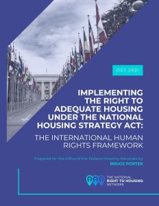 Report 1: Implementing the Right to Adequate Housing Under the National Housing Strategy Act: The International Human Rights Framework